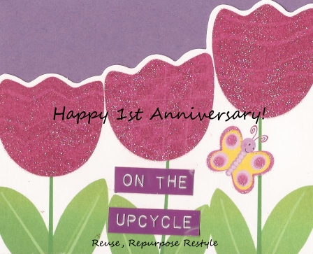 On the Upcycle 1st Anniversary