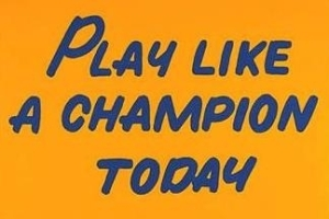 Play_like_a_champion_sign